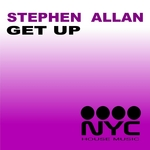 ALLAN, Stephen - Get Up (NYC Mixes) (Front Cover)
