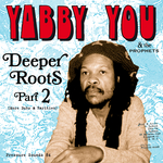 Deeper Roots Part 2 (More Dubs & Rarities)