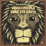 DUB SMUGGLERS - Vibes For The People (Front Cover)