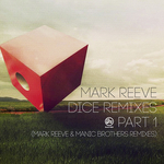 MARK REEVE - Dice Remixes Part 1 (Front Cover)