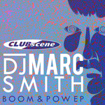 DJ MARC SMITH - Boom & Pow EP (Front Cover)