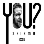 SEISMO - You? (Front Cover)