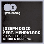 DISCO, Joseph feat MEHRKLANG - This Feeling (Front Cover)