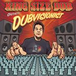VARIOUS - King Size Dub - Dubvisionist Special (Front Cover)