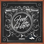 MARINI, Matteo/MOLLY BANCROFT - Feel Like Hope (Front Cover)