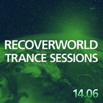 VARIOUS - Recoverworld Trance Sessions 14 06 (Front Cover)