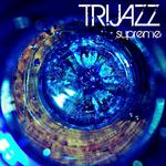 TRIJAZZ - Supreme (Front Cover)