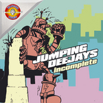 JUMPING DEEJAYS - Incomplete (Front Cover)
