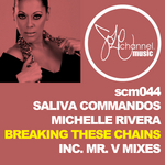 Breaking These Chains