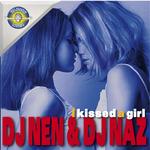 DJ NEN/DJ NAZ - I Kissed A Girl (Front Cover)