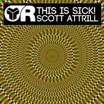 ATTRILL, Scott - This Is Sick! (Front Cover)