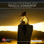 RODRIGUEZ, Julian - Tequila Al Atardecer (Front Cover)