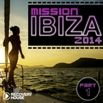 VARIOUS - Mission Ibiza 2014 Pt 1 (Front Cover)