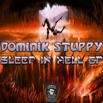 STUPPY, Dominik - Sleep In Hell EP (Front Cover)