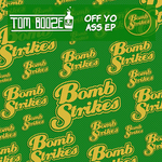 BOOZE, Tom - Off Yo Ass EP (Front Cover)