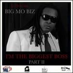 I'm The Bigge$t Bo$$ Pt 2