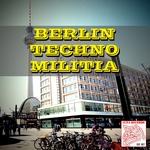 Berlin Techno Militia