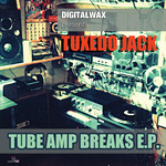 Tube Amp Breaks EP
