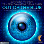 GENE KING presents TANTRA ZAWADI & DANA BYRD - Out Of The Blue (remixes) (Front Cover)
