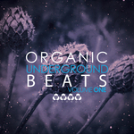 VARIOUS - Organic Underground Beats Vol 1 (Front Cover)