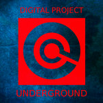 DIGITAL PROJECT - Underground (Front Cover)