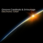 GROOVE CARDINALS/ENTOURAGE - Electronic Orbit (Front Cover)