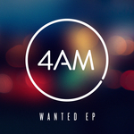4AM - Wanted EP (Front Cover)
