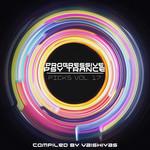 Progressive Psy Trance Picks Vol 17
