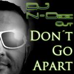 DJ N DEE CUT - Don't Go Apart (remixes) (Front Cover)