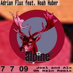 7 7 09 (Joel & Alx Oh Nein Remix)
