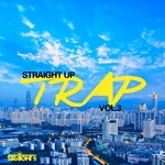 Straight Up Trap Vol 3