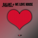GALANT - Galant @ We Love House: All Tracks (Front Cover)