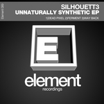 SILHOUETT3 - Unnaturally Synthetic EP (Front Cover)