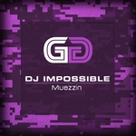 DJ IMPOSSIBLE - Muezzin (Front Cover)