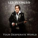 VERSBERG, Leo - Your Desperate World (Front Cover)
