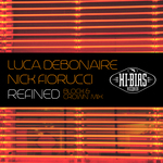 FIORUCCI, Nick/LUCA DEBONAIRE - Refined (Front Cover)