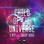 EMP/SNOOP DOGG - Child Of The Universe (Front Cover)