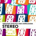 STEREO - DVR Greatest (Front Cover)
