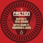 Friction Vs Vol 1: Scatter Battle Scars