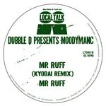 Mr Ruff (Dubble D Presents Moodymanc)
