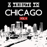 VARIOUS - A Tribute To Chicago Vol 4 (Front Cover)