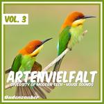 Artenvielfalt Vol 3 - Diversity Of Modern Tech-House Sounds