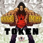 TOKEN - Make A Milly (Front Cover)