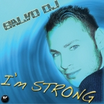 SALVO DJ - I'm Strong (remixes) (Front Cover)