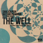 GIANLUCA PIGHI/MASSIMO PARAMOUR feat AHMAD LARNES - The Well (remixes) (Front Cover)