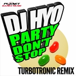 Party Don't Stop (Turbotronic Remix)