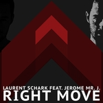SCHARK, Laurent feat JEROME MR J - Right Move (Front Cover)