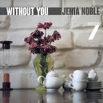 NOBLE, Jenia - Without You (Front Cover)