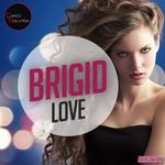 BRIGID - Love (Front Cover)