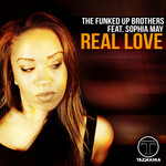 FUNKED UP BROTHERS feat SOPHIA MAY - Real Love (remixes) (Front Cover)